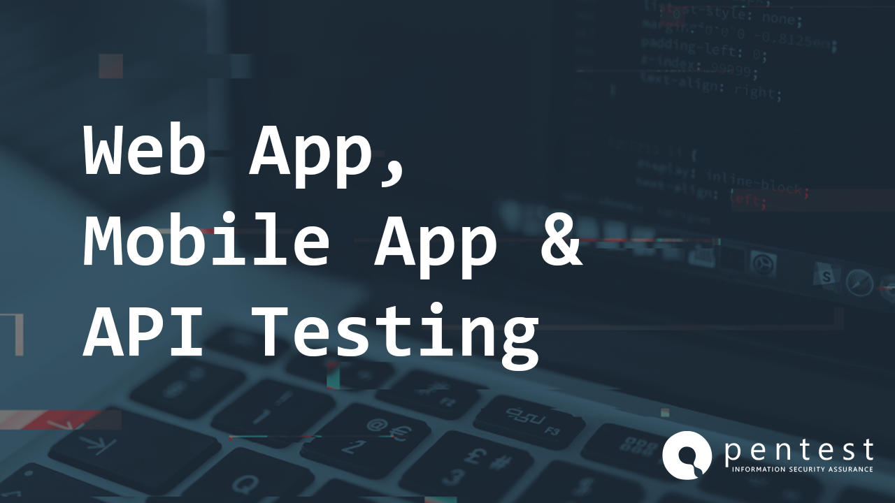Web  Application, Mobile Application & API Testing
