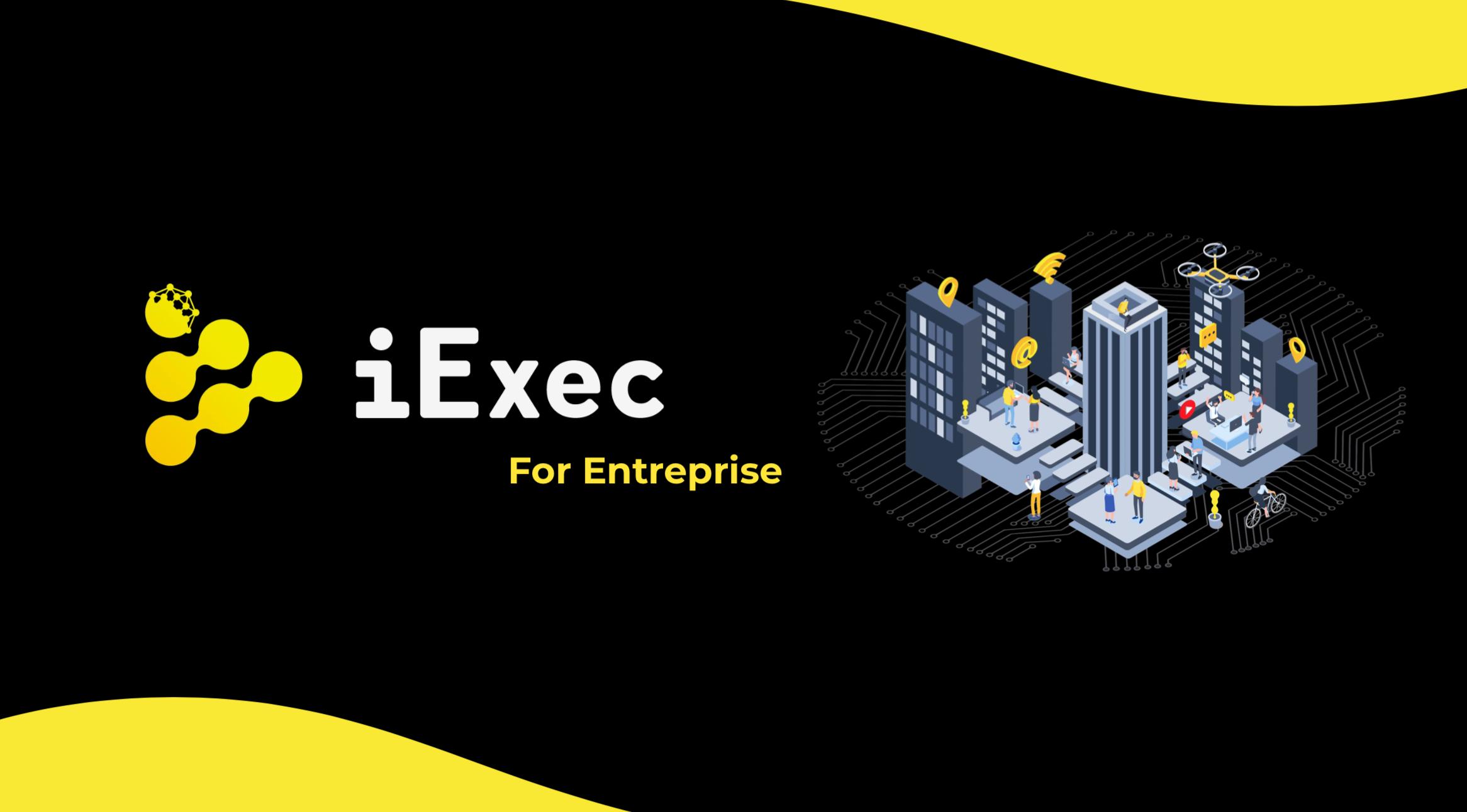 IExec For Entreprise